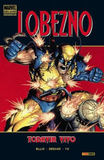 Marvel Deluxe: Lobezno: Todavía Vivo