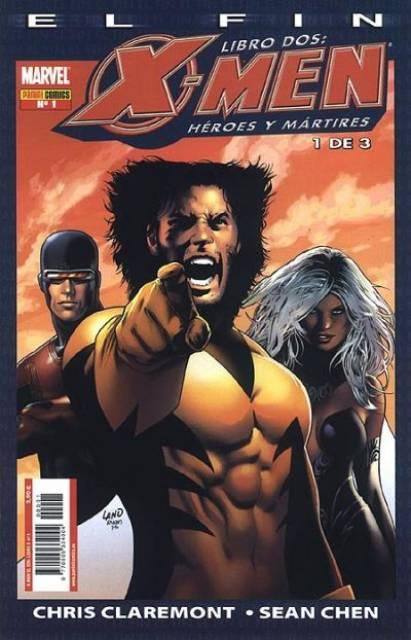 X-Men: El Fin - Libro Dos: Héroes y Mártires