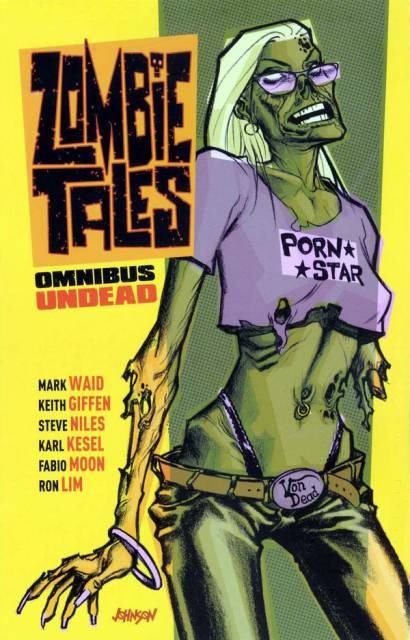 Zombie Tales Omnibus: Undead