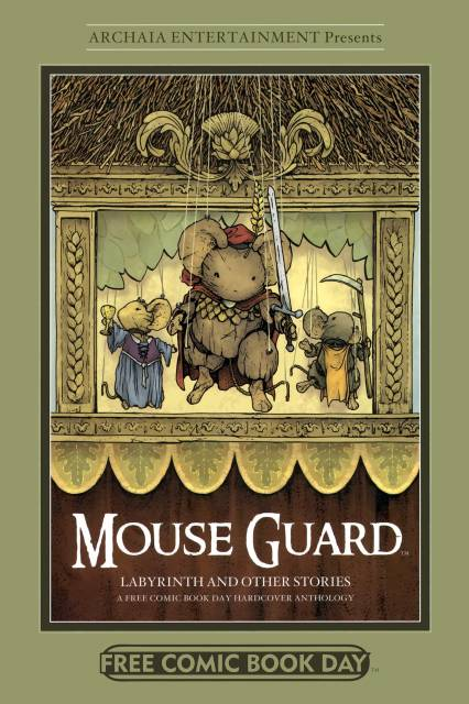 Mouse Guard and Other Stories: A Free Comic Book Day Hardcover Anthology