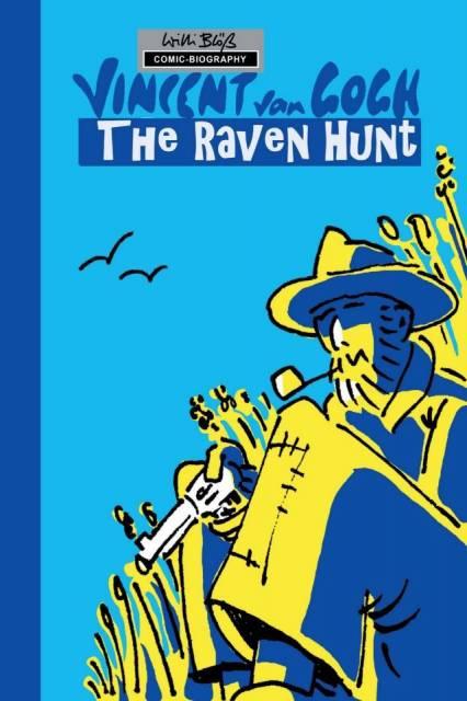 Milestones of Art: Vincent Van Gogh: The Chase of Ravens