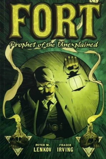 Fort: Prophet of the Unexplained