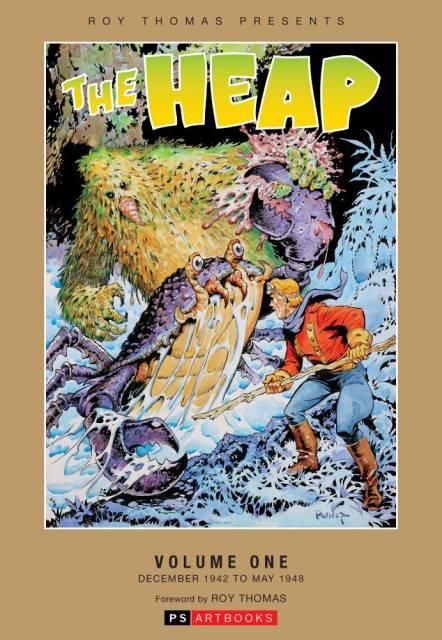 Roy Thomas Presents The Heap