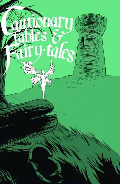 Cautionary Fables & Fairytales