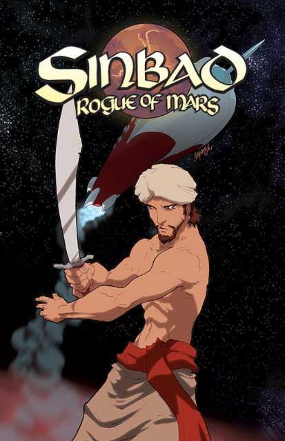 Ray Harryhausen Presents: Sinbad: Rogue Of Mars