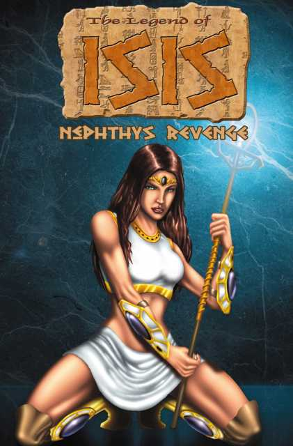 The Legend of Isis: Nephthys Revenge