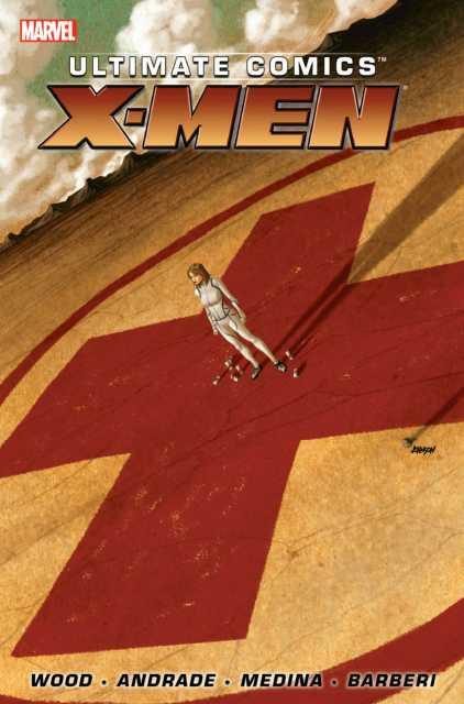 Ultimate Comics X-Men By Brian Wood