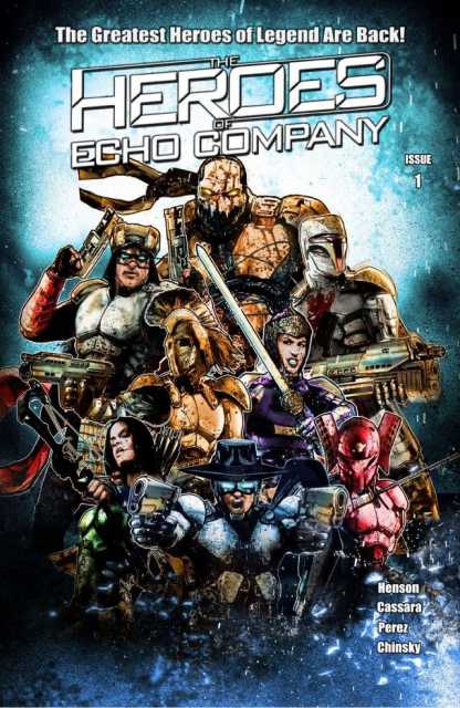 The Heroes of Echo Company
