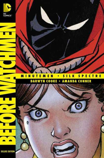 Before Watchmen: Minutemen/Silk Spectre Deluxe Edition