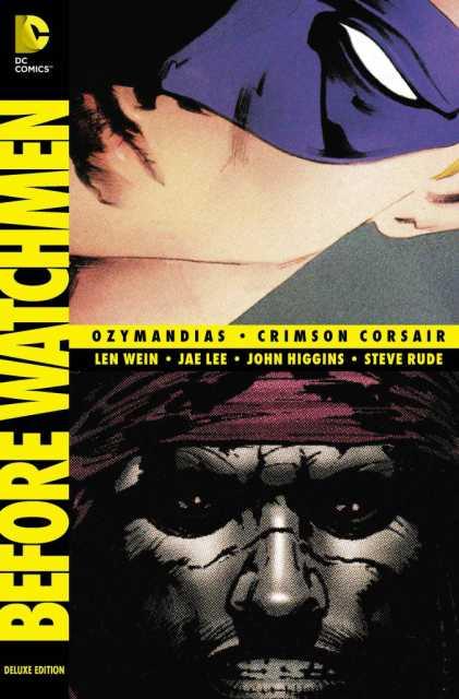 Before Watchmen: Ozymandias/Crimson Corsair Deluxe Edition
