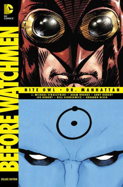Before Watchmen: Nite Owl/Dr. Manhattan Deluxe Edition