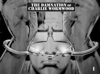 The Damnation of Charlie Wormwood