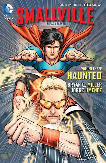 Smallville Season Eleven: Haunted
