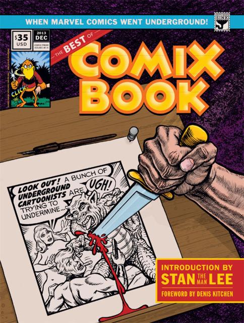 The Best of Comix Book: When Marvel Went Underground