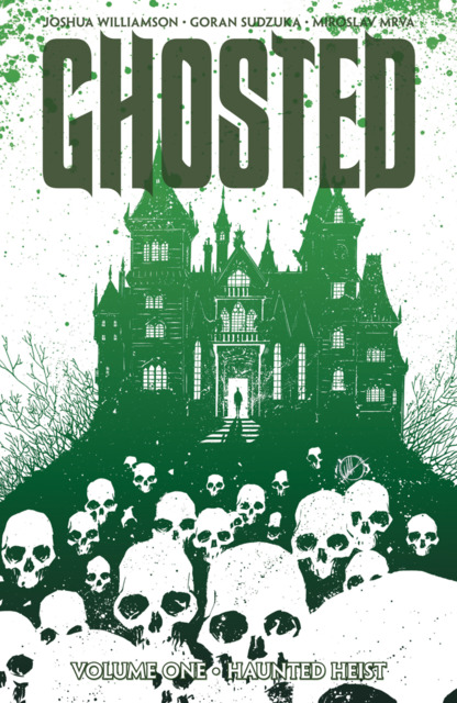 Ghosted: Haunted Heist