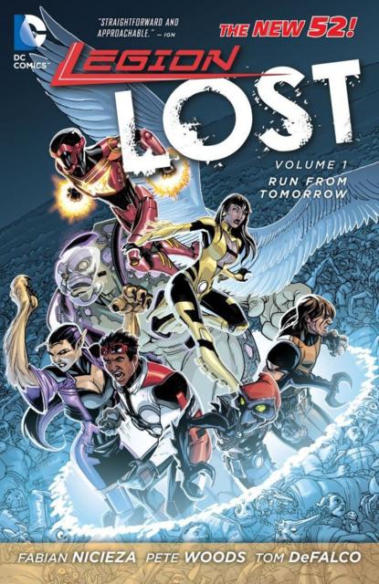 Legion Lost: Run From Tomorrow