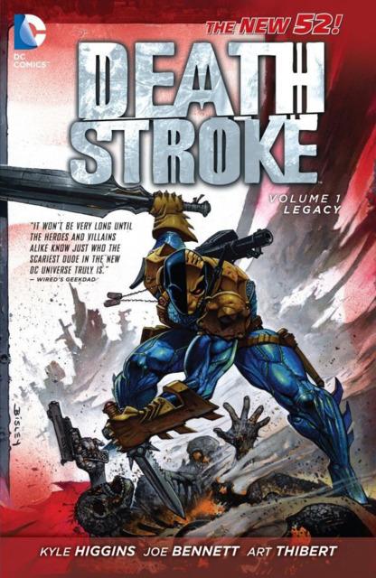 Deathstroke: Legacy