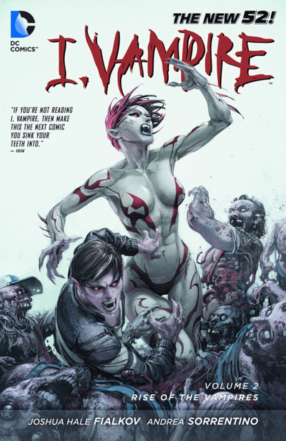 I, Vampire: Rise of the Vampires