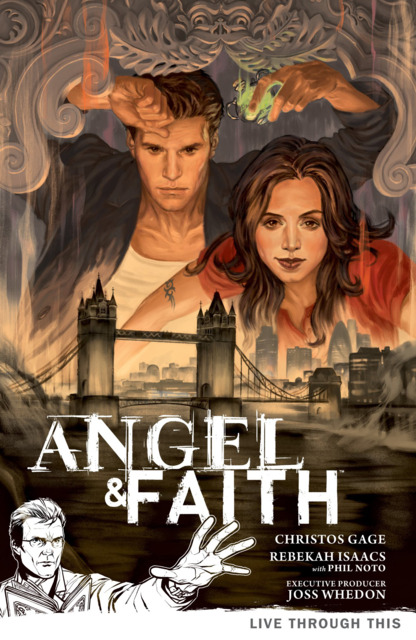 Angel & Faith: Live Through This