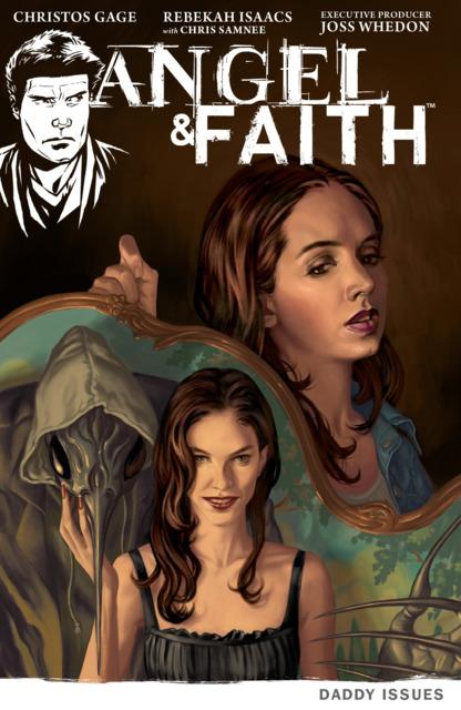 Angel & Faith: Daddy Issues