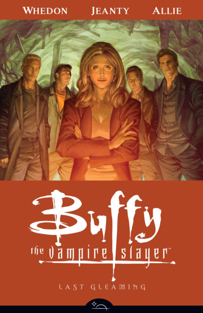 Buffy the Vampire Slayer Season Eight: Last Gleaming