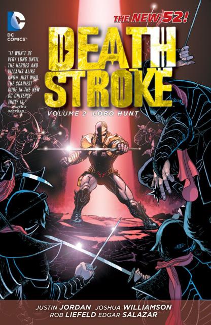 Deathstroke: Lobo Hunt