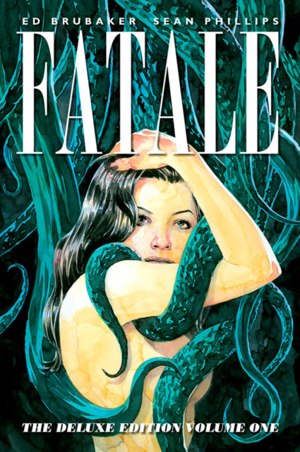 Fatale: The Deluxe Edition