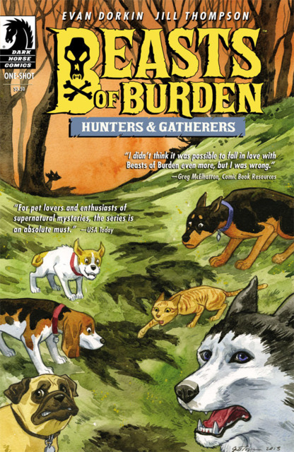 Beasts of Burden: Hunters & Gatherers