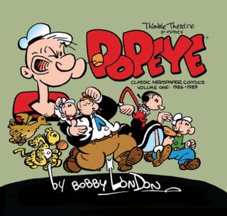 Popeye: The Classic Newspaper Comics Comics by Bobby London