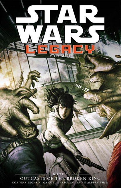 Star Wars: Legacy - Outcasts of the Broken Ring