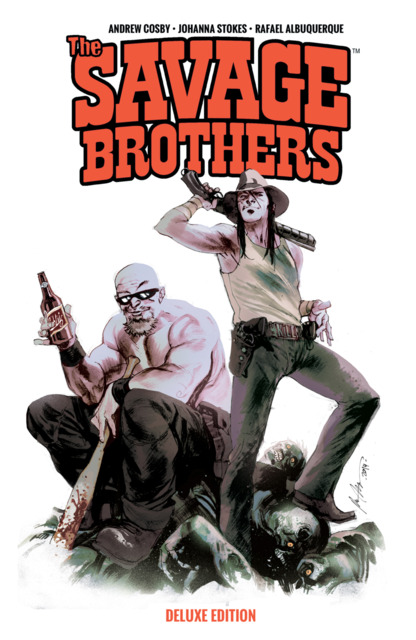 The Savage Brothers: Deluxe Edition