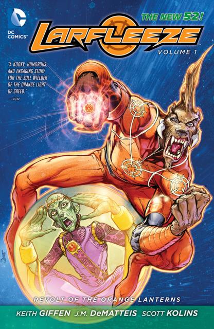 Larfleeze: Revolt of the Orange Lanterns