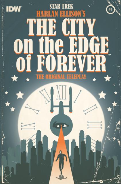 Star Trek: Harlan Ellison's Original The City On the Edge of Forever Teleplay
