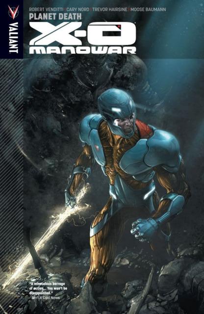 X-O Manowar: Planet Death