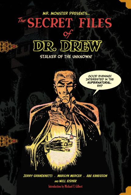 The Secret Files of Dr. Drew
