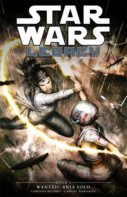 Star Wars : Legacy - Wanted: Ania Solo