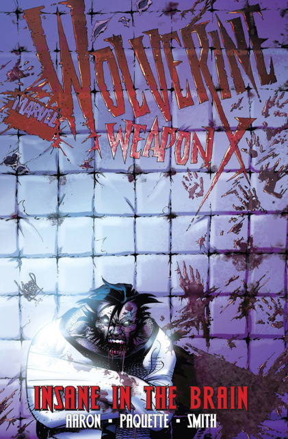Wolverine Weapon X: Insane in the Brain