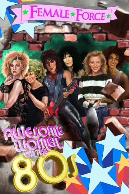 Female Force: Women of the 80's