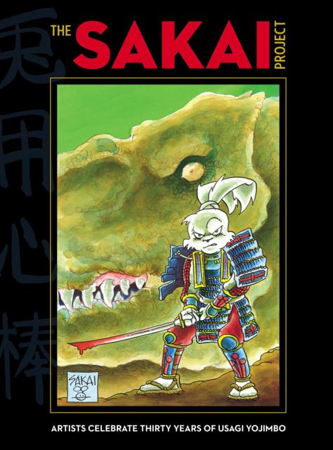"""The Sakai Project: Artists Celebrate Thirty Years of """"Usagi Yojimbo"""""""