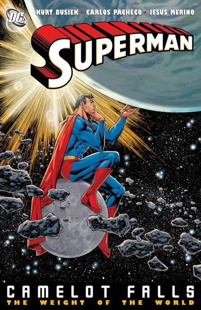 Superman: Camelot Falls: The Weight of the World