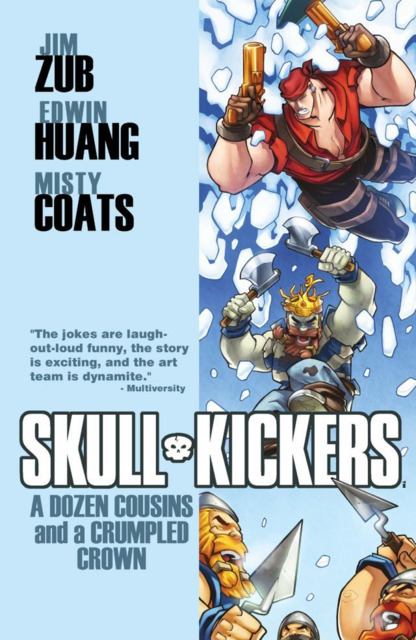 Skullkickers: A Dozen Cousins and A Crumpled Crown