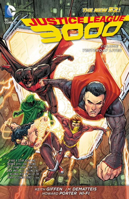 Justice League 3000: Yesterday Lives