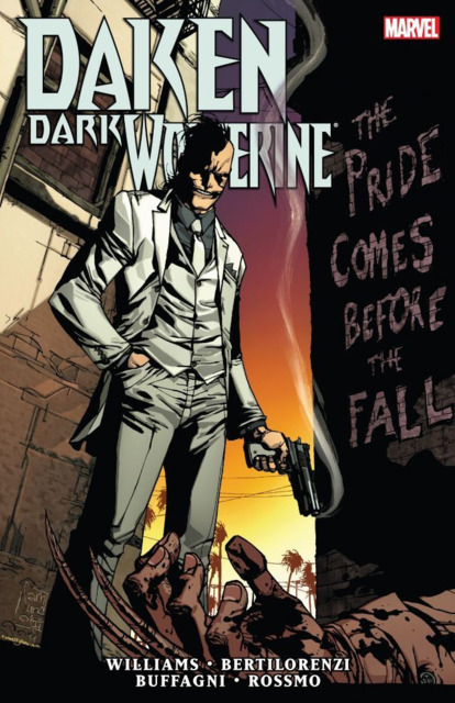 Daken: Dark Wolverine: The Pride Comes Before The Fall