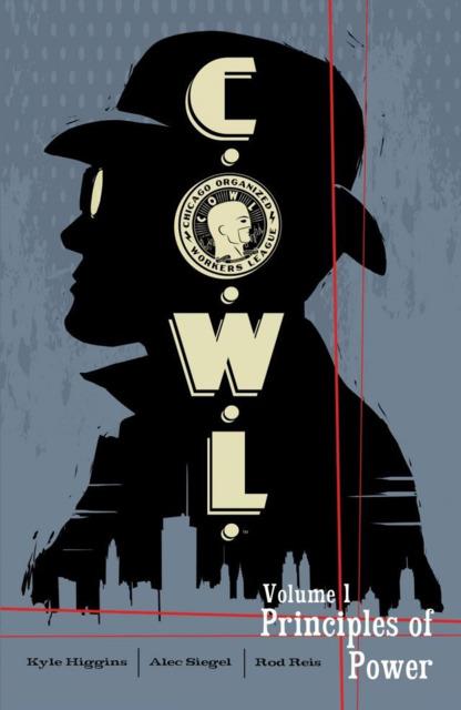 C.O.W.L.: Principles of Power