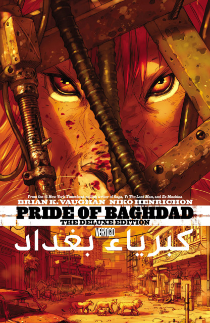 Pride of Baghdad: The Deluxe Edition