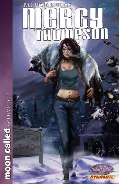 Patricia Briggs' Mercy Thompson: Moon Called