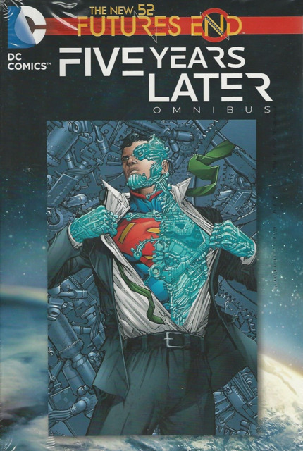 The New 52: Futures End - Five Years Later Omnibus
