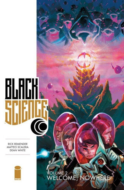 Black Science: Welcome, Nowhere