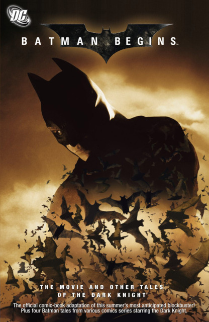Batman Begins: The Movie and Other Tales of the Dark Knight