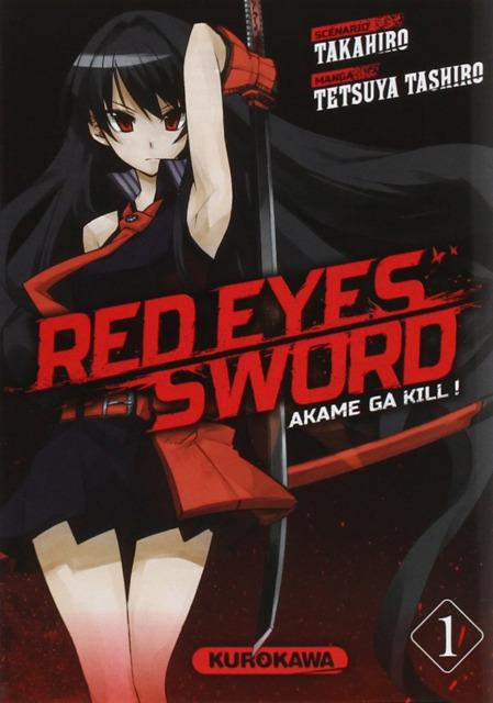 Red Eyes Sword \ Akame Ga Kill !